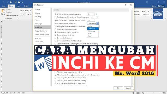 Langkah Mengubah Unit Inchi ke Cm. (Cm) di Ms Word